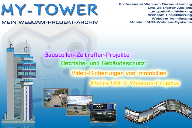 My-Tower Webcam Server mit Zeitraffer Ansicht.
